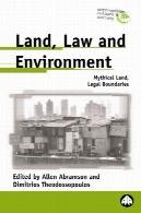 زمین، قانون و محیط زیست: سرزمین افسانه ای، مرزهای قانونی (انسان شناسی، فرهنگ و جامعه)Land, Law And Environment: Mythical Land, Legal Boundaries (Anthropology, Culture and Society)