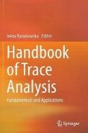 هندبوک آنالیز ردیابی: اصول و برنامه های کاربردیHandbook of Trace Analysis: Fundamentals and Applications
