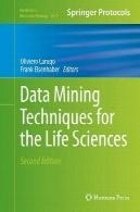 تکنیک های داده کاوی برای علوم زندگیData Mining Techniques for the Life Sciences