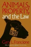 حیوانات املاک از u0026 amp؛ قانون ( اخلاق و عمل )Animals Property & The Law (Ethics And Action)