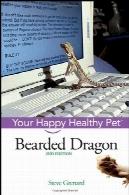 ریشو اژدها: سالم حیوان خانگی شما مبارکBearded Dragon: Your Happy Healthy Pet