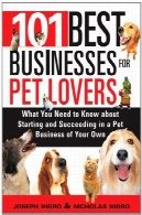 101 بهترین کسب و کار برای دوستداران حیوانات خانگی101 Best Businesses for Pet Lovers