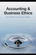 حسابداری و کسب و کار اخلاق : مقدمهAccounting and Business Ethics: An Introduction