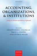 حسابداری و سازمانها و نهادهای: مقالات به افتخار Hopwood آنتونیAccounting, Organizations, and Institutions: Essays in Honour of Anthony Hopwood