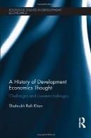 فکر کردم تاریخ اقتصاد توسعه: چالش ها و چالش های شمارندهA History of Development Economics Thought: Challenges and Counter-challenges