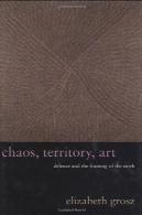 هرج و مرج ، قلمرو ، هنری: دلوز و فریم از زمین ( Wellek کتابخانه سخنرانی )Chaos, Territory, Art: Deleuze and the Framing of the Earth (The Wellek Library Lectures)