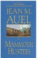 شکارچیان کودکان 3 ماموت زمینEarth's Children 3 The Mammoth Hunters