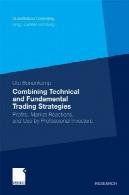 ترکیب فنی و بنیادی استراتژی های معاملاتی : سود ، در واکنش بازار و استفاده شده توسط حرفه ای سرمایه گذارانCombining Technical and Fundamental Trading Strategies: Profits, Market Reactions, and Use by Professional Investors