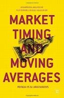 زمان بندی بازار و میانگین متحرک : تجزیه و تحلیل تجربی از عملکرد در تخصیص داراییMarket Timing and Moving Averages: An Empirical Analysis of Performance in Asset Allocation