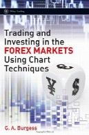 تجارت و سرمایه گذاری در بازار فارکس با استفاده از تکنیک نمودار (ویلی بازرگانی)Trading and Investing in the Forex Markets Using Chart Techniques (Wiley Trading)
