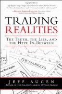 واقعیت تجارت: حقیقت، دروغ، و اعتیاد به مواد مخدره در میانTrading Realities: The Truth, the Lies, and the Hype In-Between