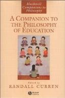 یک همدم به فلسفه آموزش و پرورشA Companion to the Philosophy of Education