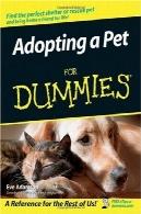 اتخاذ یک حیوان خانگی برای Dummies (برای Dummies (حیوانات خانگی))Adopting a Pet For Dummies (For Dummies (Pets))